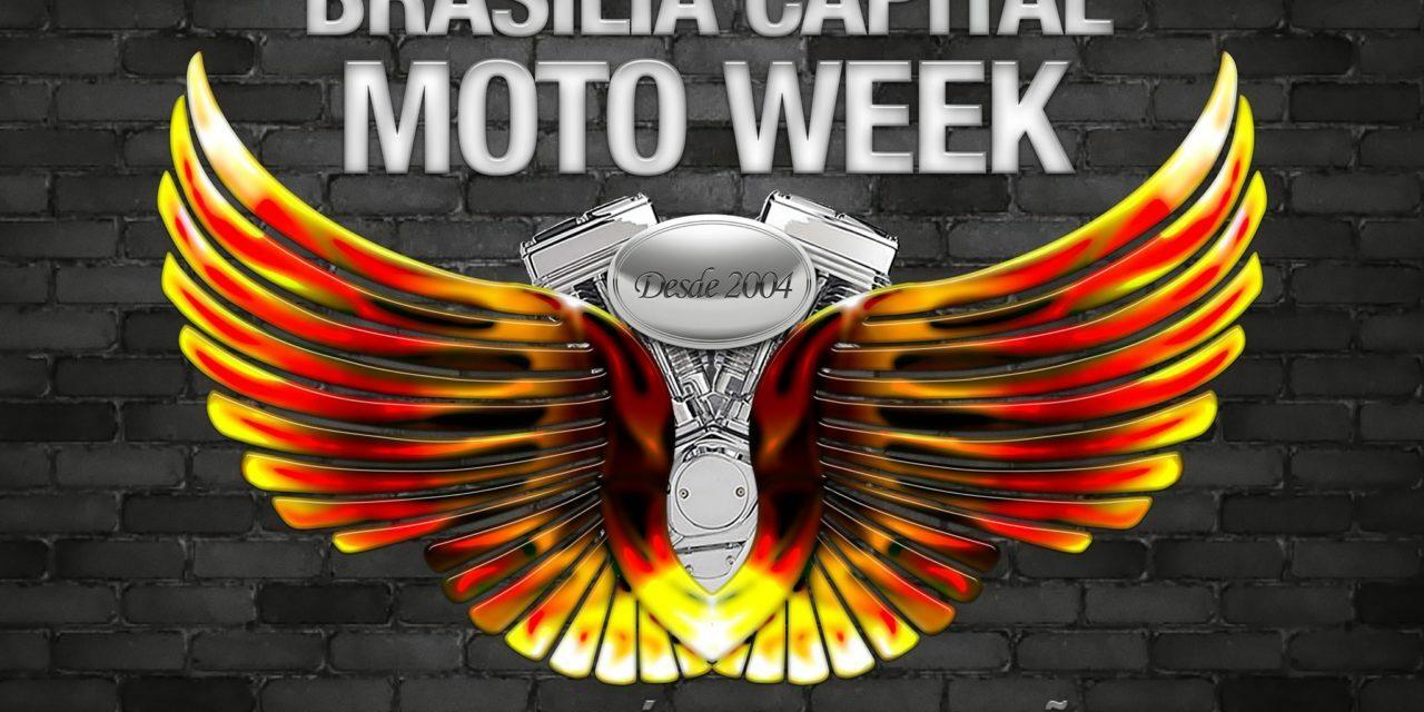 Capital Moto Week Movimento o Turismo de Brasília