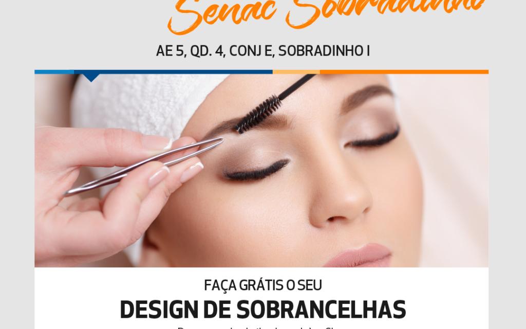 Senac oferece atendimento gratuito de beleza em Sobradinho