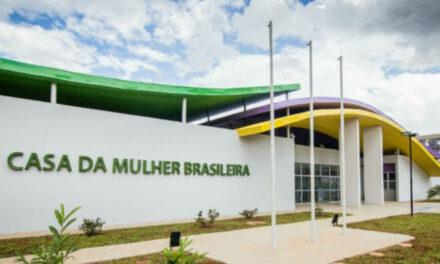 Casa da Mulher Brasileira recebe investimentos para criar novas unidades